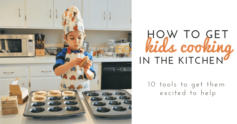 how to get kids cooking in the kitchen 10 tools 1 - Cooking In The Kitchen